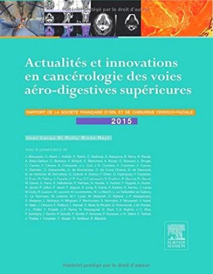 Actualités et innovations en cancérologie des voies aérodigestives supérieures