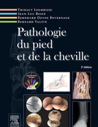 Pathologie du pied et de la cheville-2ème Edition