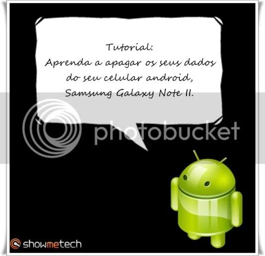 Apagando dados Galaxy Note II