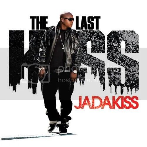 Jadakiss - The Last Kiss