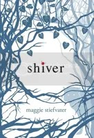 Shiver by Maggie Stiefvater book discussions