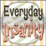 Everyday Insanity