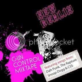 New Berlin : Gun Control Mixtape : 2008