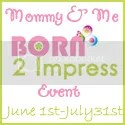Mommy and Me Born 2 Impress Event