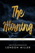 The Morning by London Miller