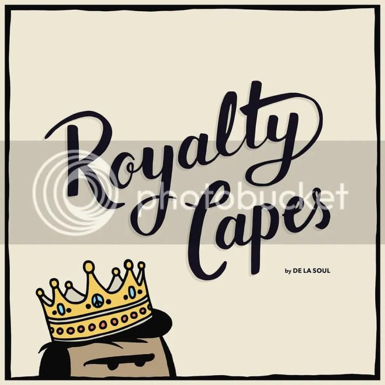 De La Soul Royalty Capes Art