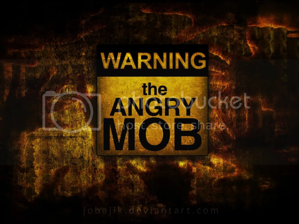 The_Angry_Mob_by_jobajik.jpg image by sailingshoes