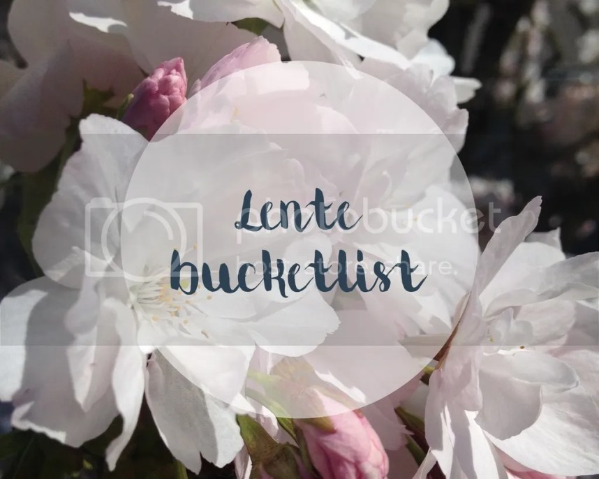 bucketlist, lente, lifewithanchors, list, wishes, spring, bloesem, todo