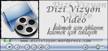 Dizilerin tek adresi |Dizivizyon.wordpress.com
