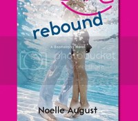 Cover Reveal: Rebound by Noelle August