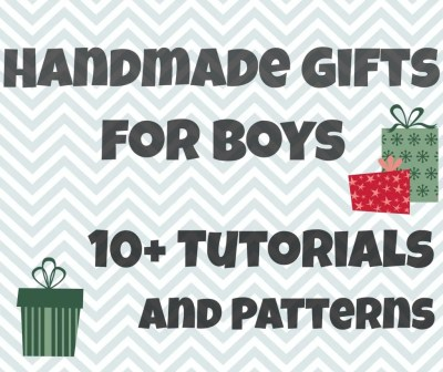 Handmade Gifts For Boys: The Wrap Up and Thank You handmade Christmas gifts handmade boy gift boy gift ideas