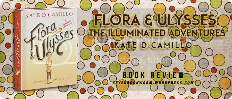 Flora and Ulysses by Kate DiCamillo Book Review