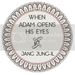 When Adam Opens His Eyes by Jang Jung-Il, Sun-Ae Hwang (Translation), Horace Jeffery Hodges (Translation)