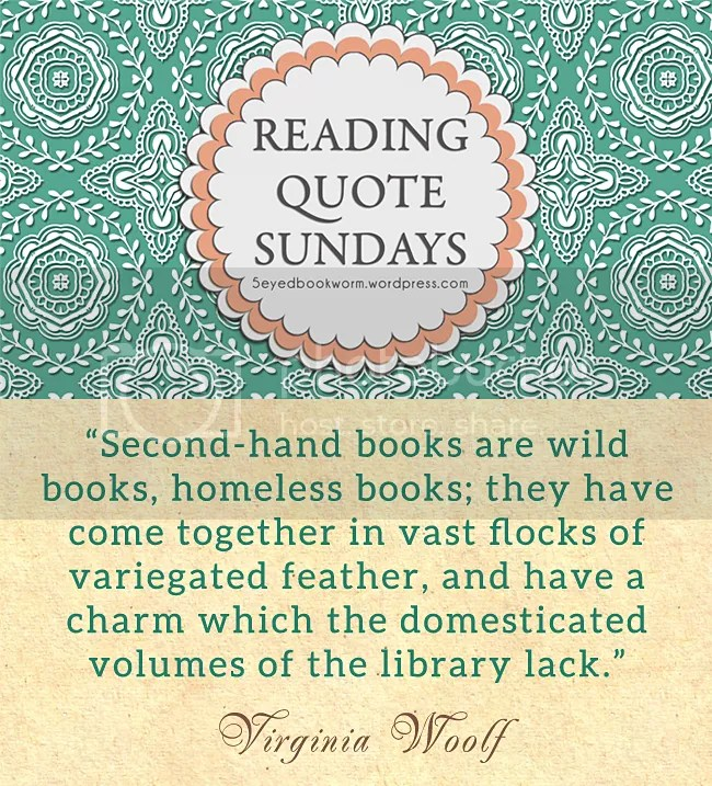 Reading Quote Sundays | The Five-Eyed Bookworm