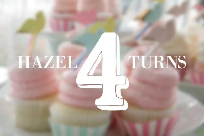 Hazel Turns 4 - Little Girls Birthday Party