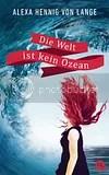 photo Hennig_von_Lange_AWelt_ist_kein_Ozean_159536_zpsshshteli.jpg