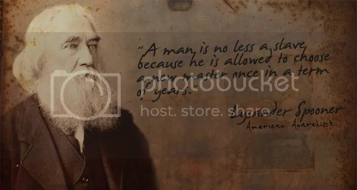 Reject your political party: Lysander Spooner