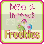 Freebies at Born 2 Impress