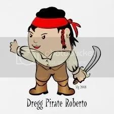 The Dregg Pirate Roberto... Hard boiled Pirate!