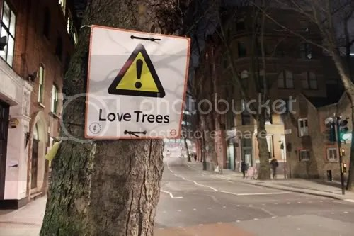 Urban Intervention Love Trees Sign