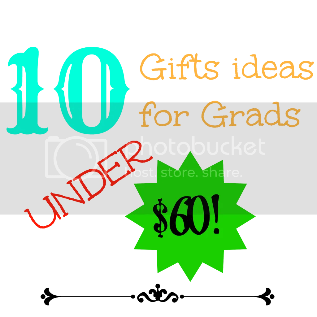 10 Gift Ideas For Grads photo GiftIdeasForGrads_zpsa9fcd412.png