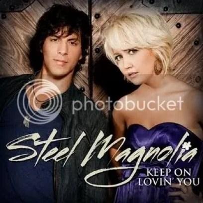 Steel Magnolia Keep On Lovin You