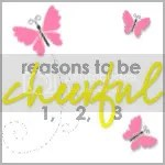Reasons to be Cheerful #R2BC 26/01/12