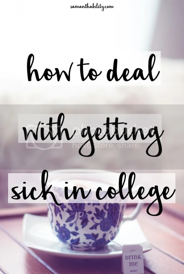 deal with getting sick in college