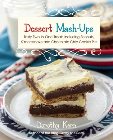 Dessert Mash-Ups Cookbook
