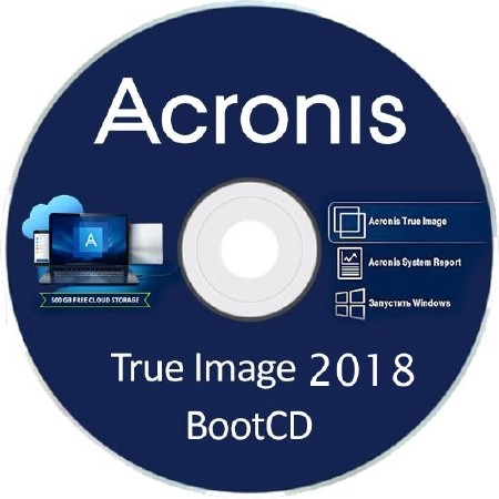 Acronis True Image 2018 Build 9850 Final BootCD ML/RUS ...