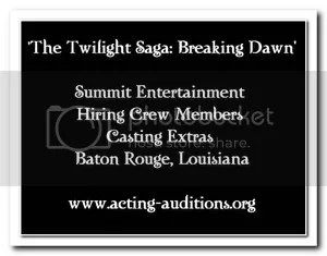 Breaking Dawn Extras Casting and Crew Calls