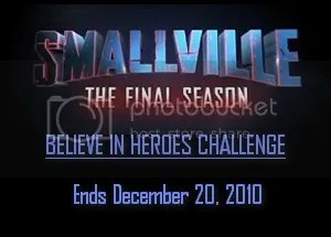 Smallville Believe in Heroes Challenge