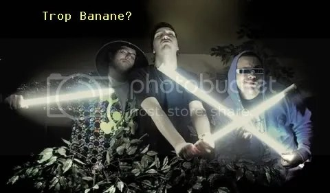 Trop Banane?
