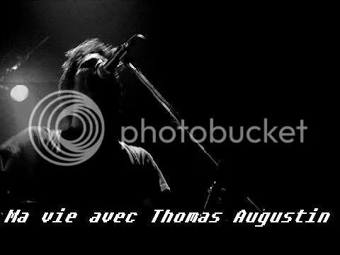 Ma vie avec Thomas Augustin