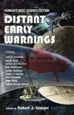 Distant Early Warnings