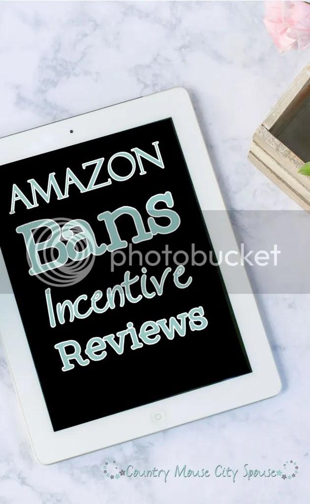 Amazon Bans Outside Incentive Reviews- Country Mouse City Spouse