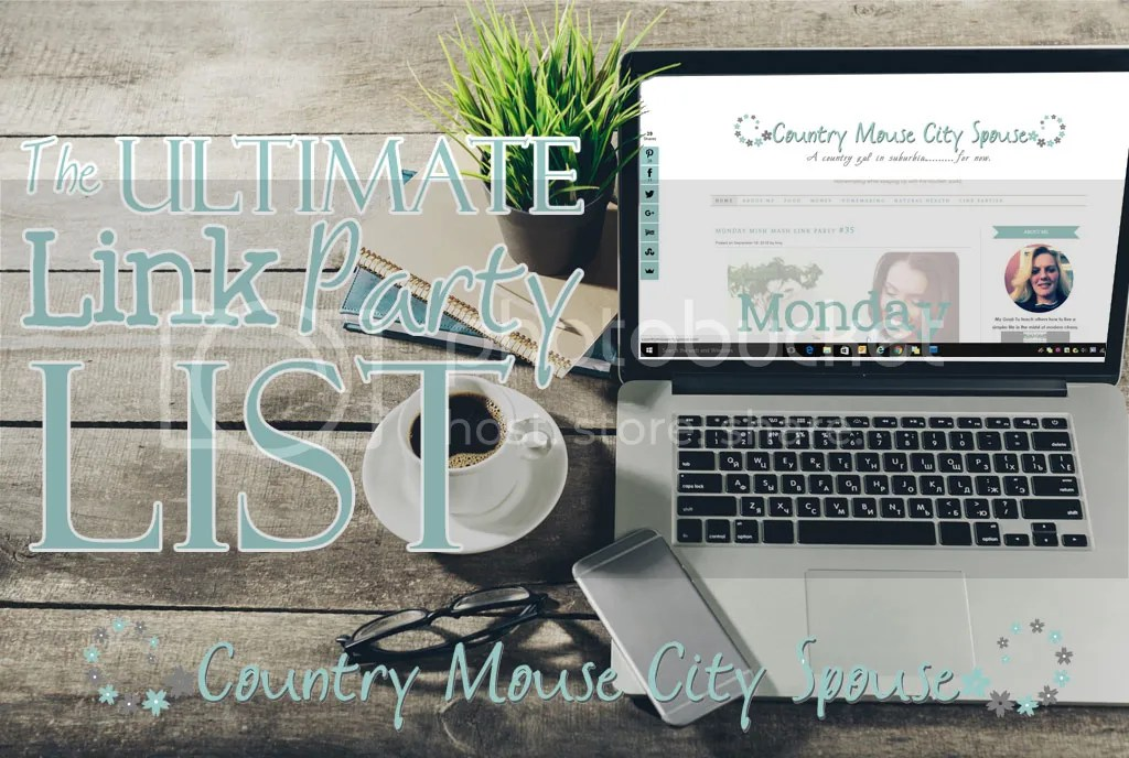 The Ultimate Link Party List- Country Mouse City Spouse