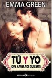 Serie Tú y yo, que manera de quererte - Emma Green (PDF) 14416519