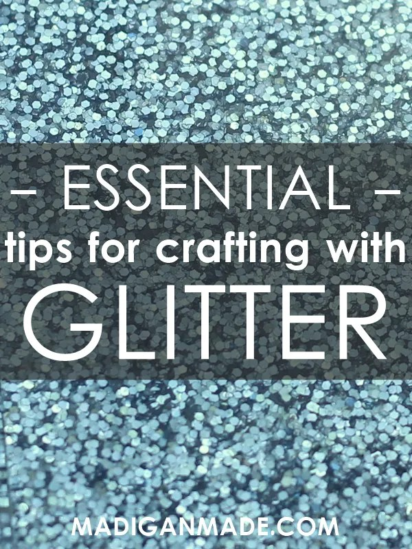 Important tips to know before crafting with glitter.
