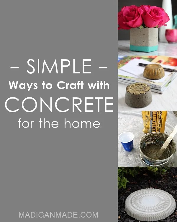 Love these 22 simple ways to craft with concrete. Cheap, easy and fun!
