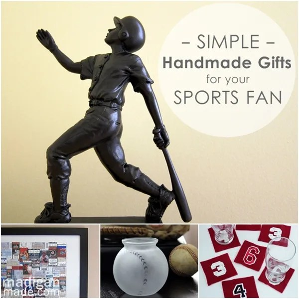 Over 25 simple gifts you can make for any sports fan. Perfect for dads, coaches, teammates or any other sports fanatic!