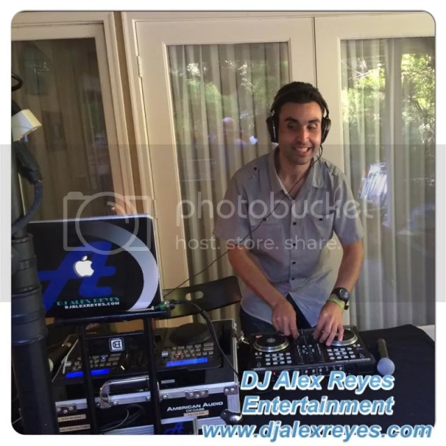 photo DJ Alex Reyes in action on 52315 Saratoga CA_zpskkl4bhjn.jpg