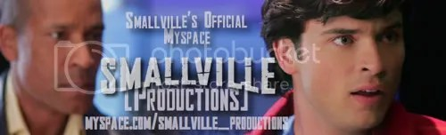 Smallville[Productions] on MySpace