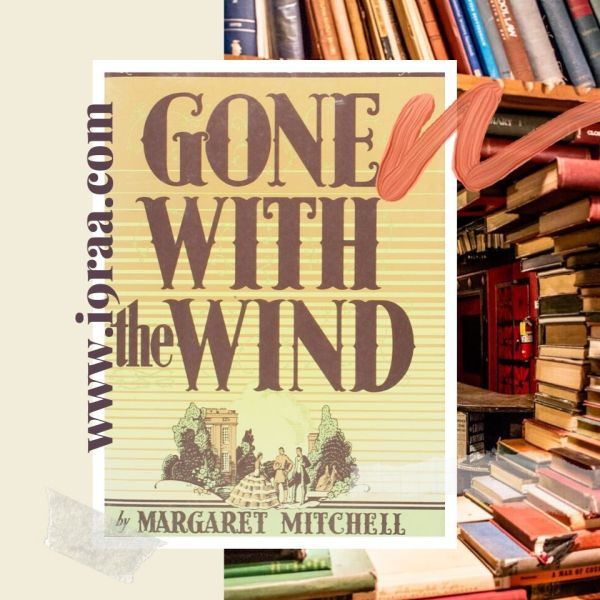 Gone With the Wind Review :Margaret Mitchell book Review