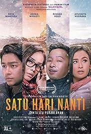 Image result for Satu Hari Nanti (2017)