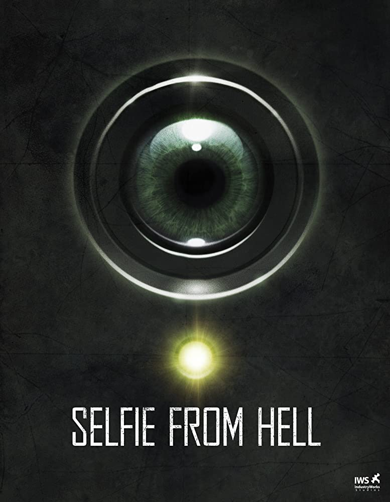 Selfie from Hell (2018)