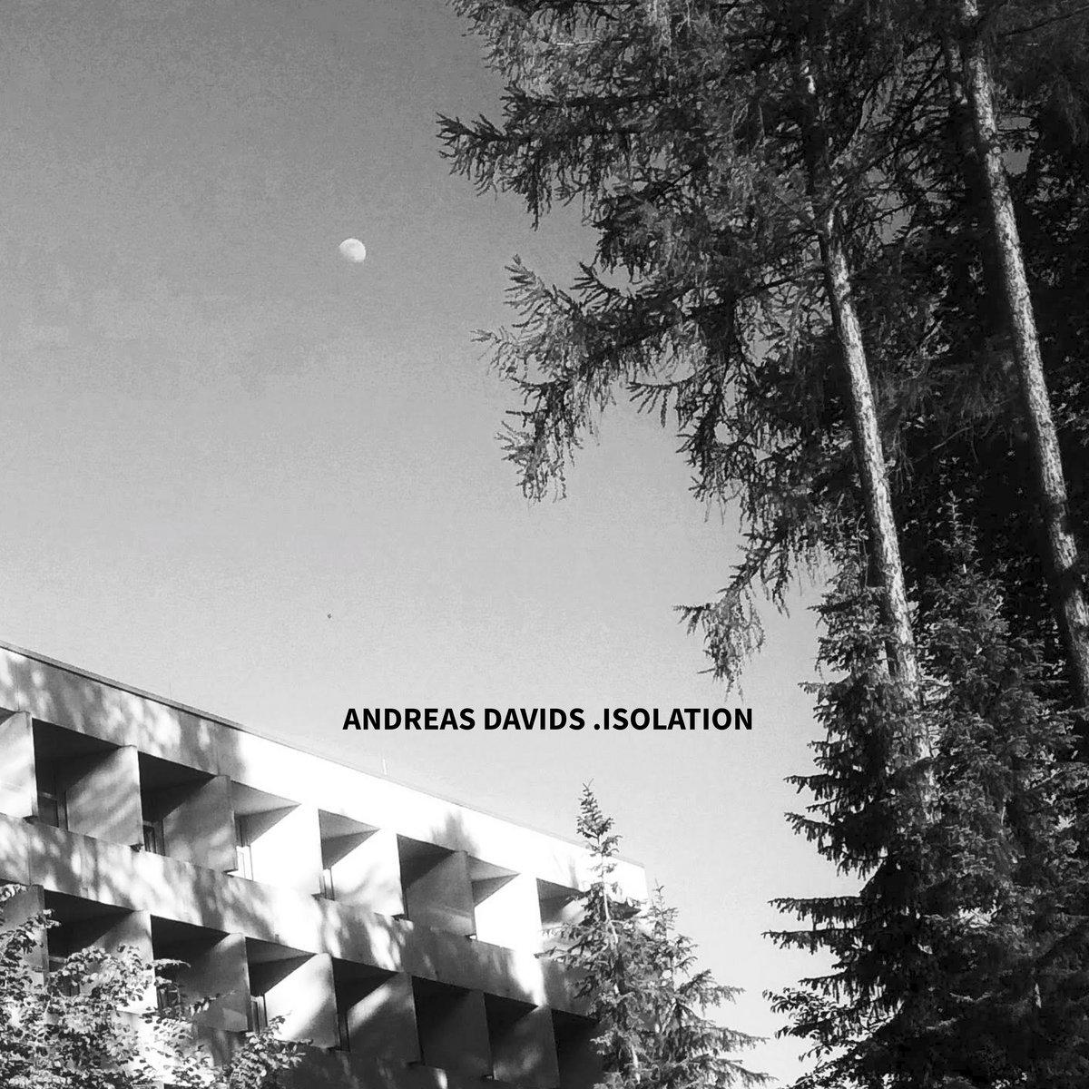 Andreas Davids – Isolation