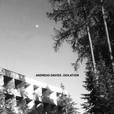 Andreas Davids – Isolation