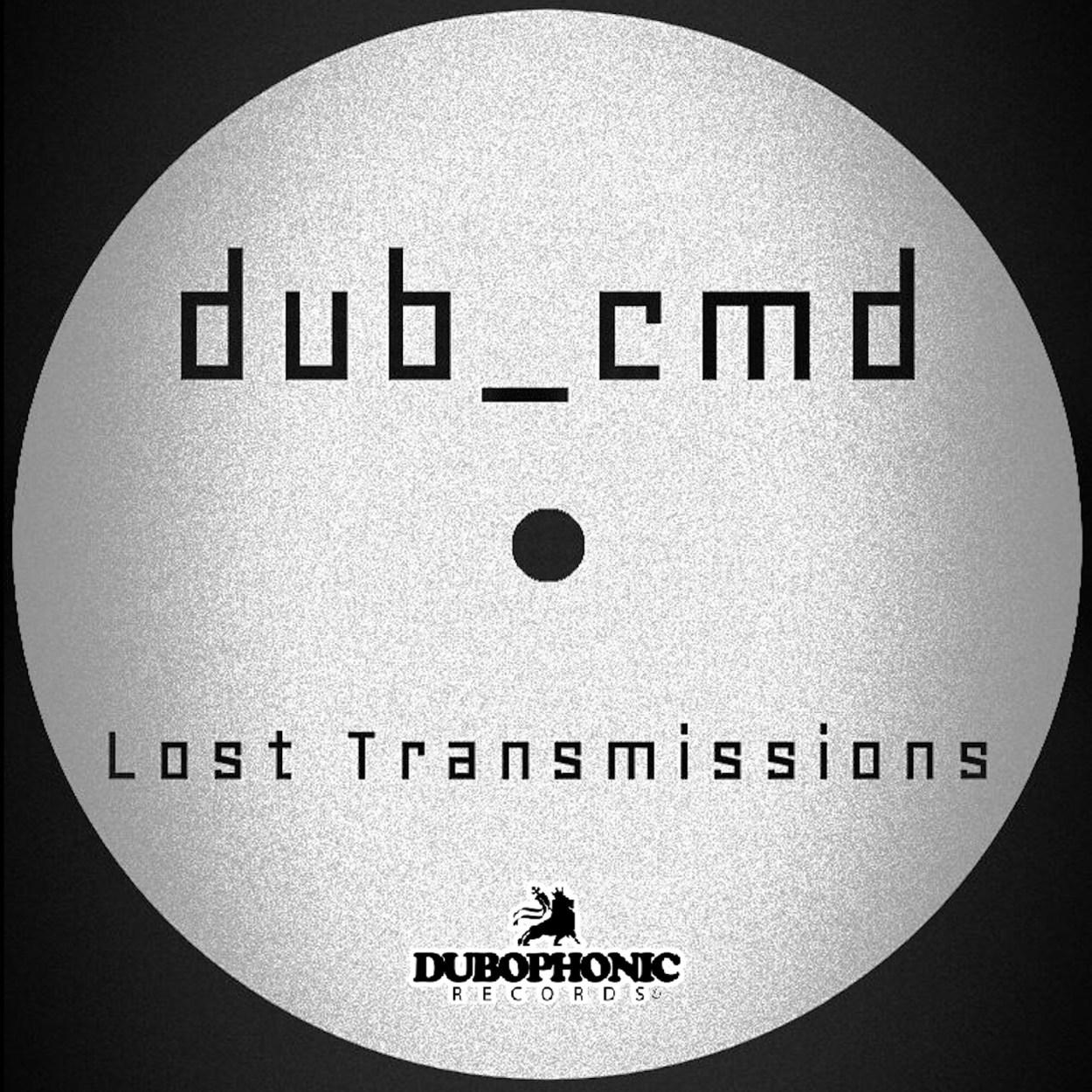 Dub Cmd – Lost Transmissions