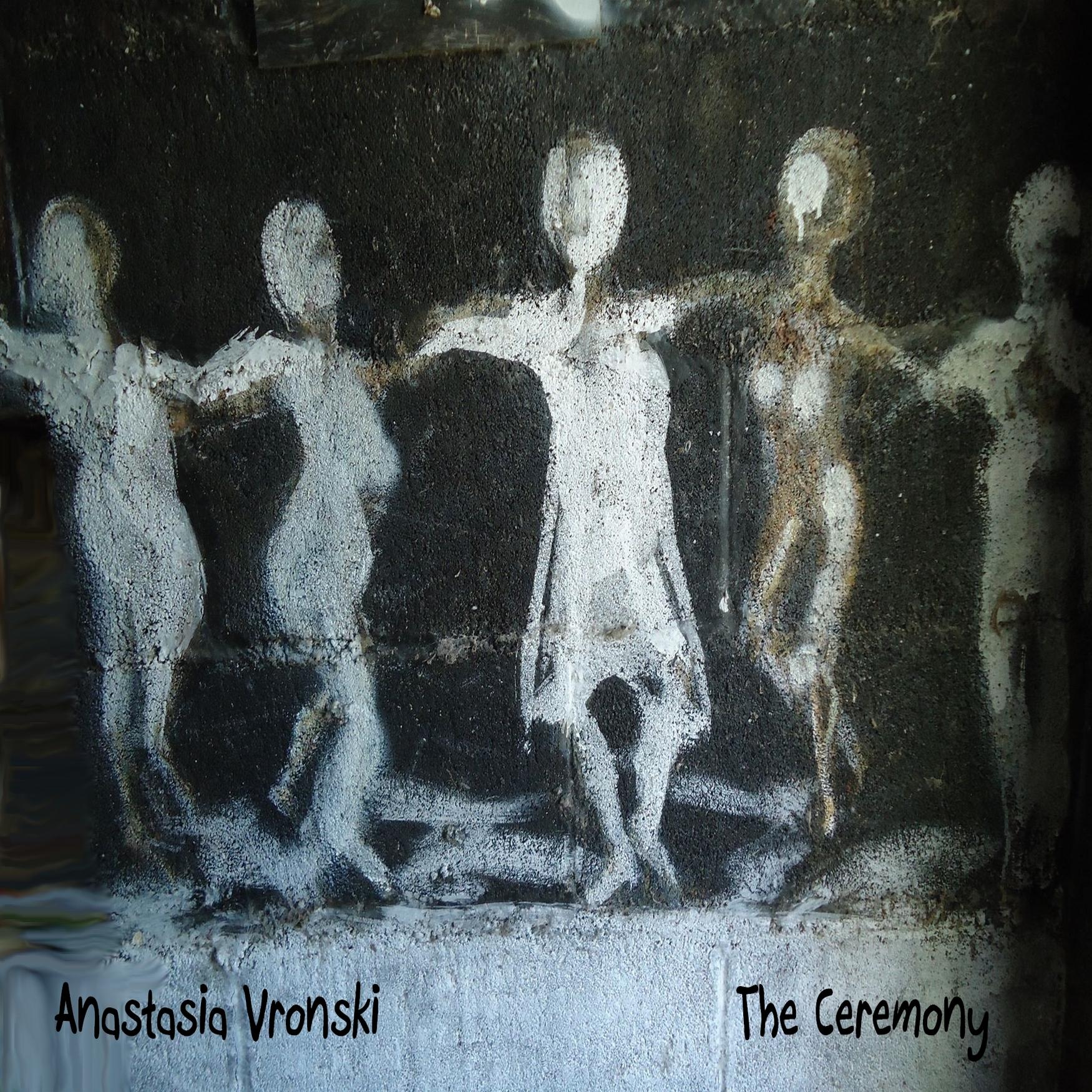 Anastasia Vronski – The Ceremony